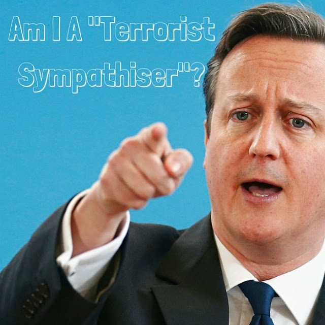 "David Cameron ""Terrorist Sympathiser"" comment makes me angry."