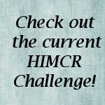 HIMCR challenges