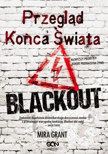 Przegląd Końca Świata. Blackout Mira Grant okładka