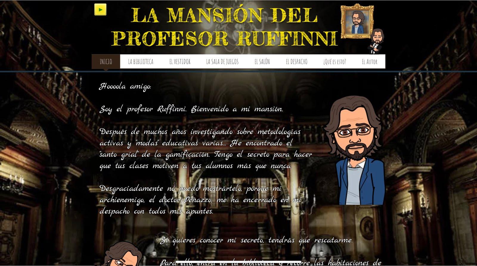 LA MANSIÓN DEL PROFESOR RUFFINNI