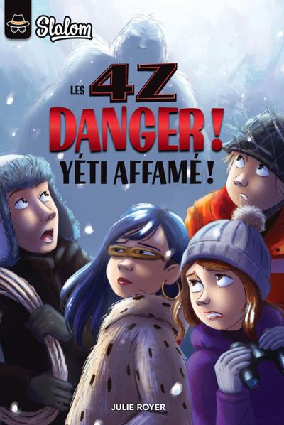 Les 4z: Danger! Yéti affamé!