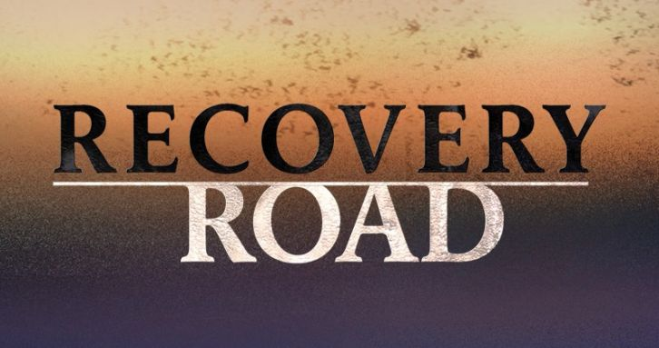 Recovery Road - Cancelled by Freeform