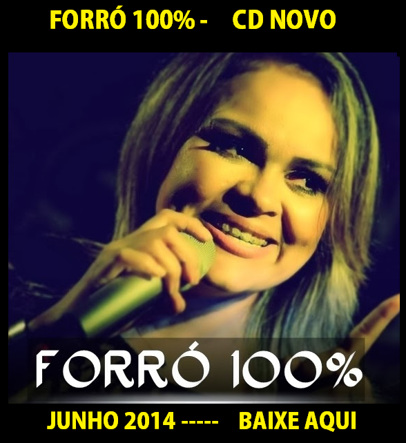 FORRÓ 100% PROMOCIONAL DE JUNHO 2014 [BAIXE]