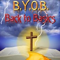 B.Y.O.B. {Bring Your Own Bible} Back to Basics
