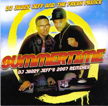 DJ Jazzy Jeff & The Fresh Prince – Summertime (DJ Jazzy Jeff's 2007 Remixes) (CDR Promo) (2007) (320 kbps)