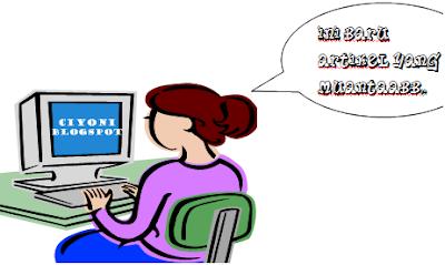 Cara Membuat Artikel Yang Berkualitas Ciyoni-Blogspot