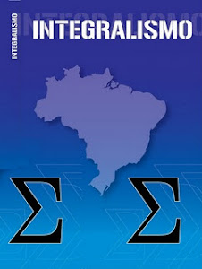 AÇÃO DOS BLOGS INTEGRALISTAS