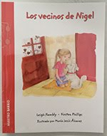 """Nigel´s Neighbours"". Leigh Hambly y Kirsten Phillips. Doubledutch Books. Canadá. Mayo – 2015"