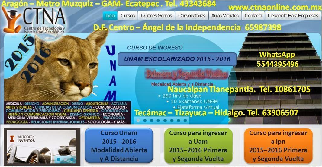 Curso de Ingreso UNAM 2015 - 2016 en primera y segunda vuelta