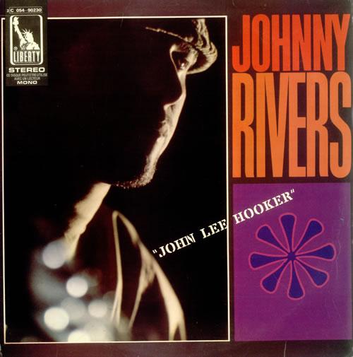 Johnny Rivers: John Lee Hooker