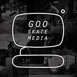 goo skate media ©