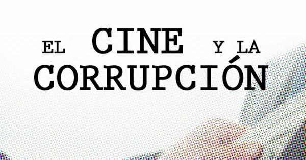 Resultado de imagen para corrupcion y cine