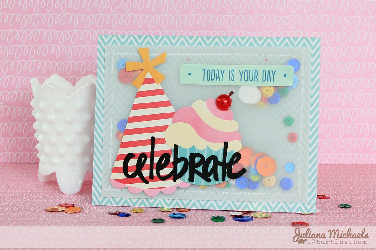 Celebrate Birthday Card by Juliana Michaels #happybirthday #birthdaycard #pebbles