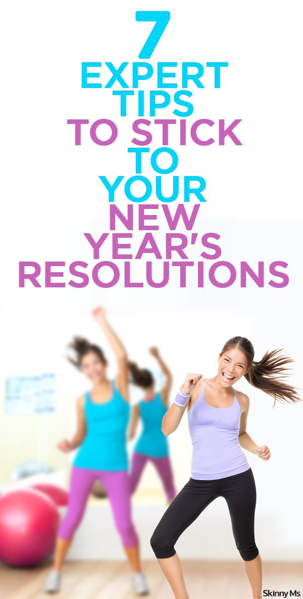 7 Expert Tips to Stick to Your New Year's Resolutions