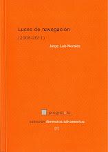 luces de navegación (2008-2011). Jorge Luis Morales