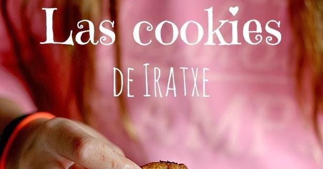 #cocinacallejera {las cookies de Iratxe}