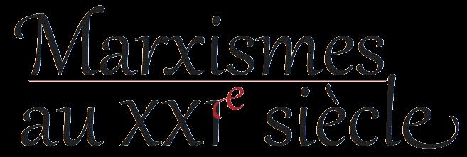 Marxismes au XXIe siècle