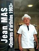 Jean MAS, AUTOUR de l'ÉCOLE DE NICE, OMBRES D'ARTISTES 1993, VISITE EN PHOTOS de L'EXPOSITION