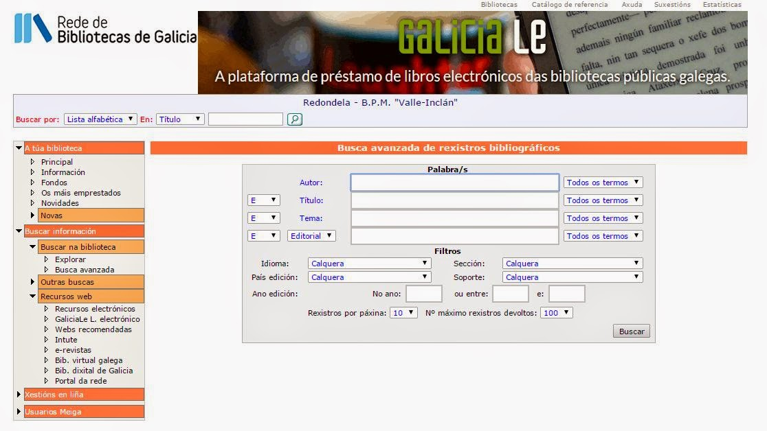 http://www.opacmeiga.rbgalicia.org/BuscaAvanzada.aspx?CodigoBiblioteca=PBM057