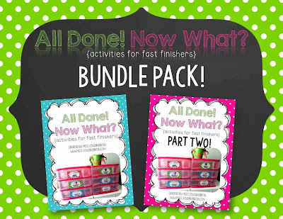 http://www.teacherspayteachers.com/Product/All-Done-Now-What-activities-for-fast-finishers-BUNDLE-Pack-1016868