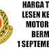 HARGA BARU LESEN KERETA DAN MOTOSIKAL DI MALAYSIA