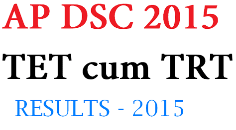 AP-DSC-results-District-wise-Toppers-2015-TET-cum-TRT-results