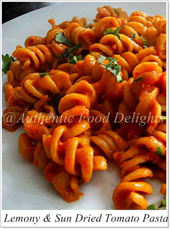 Authentic Food Delights: Lemony & Sun Dried Tomato Pasta