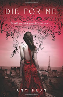 DieForMe Review: Die for Me by Amy Plum