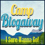 Camp Blogaway 2013