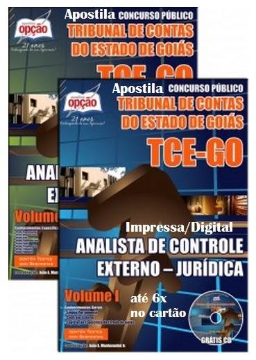 Apostila Analista TCE GOIÁS - Todos os Cargos - Jurídica 2014