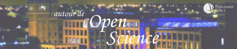 Autour de l'Open Science