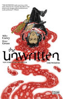 The Unwritten .Vol. 7: The Wound by Mike Carey and Peter Gross