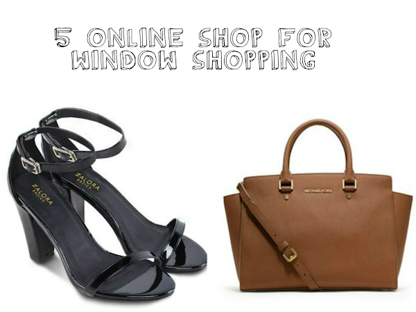 5 favorite Online shop for virtual window shopping