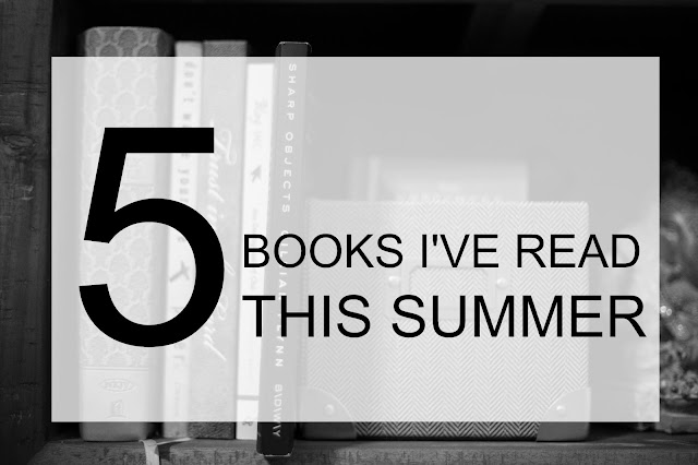 5 Books I've Read This Summer