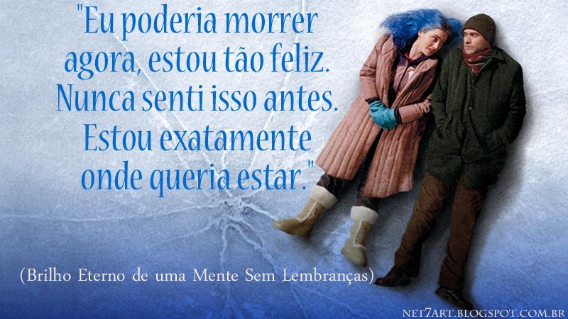 Brilho Eterno De Uma Mente Sem Lembranças Eternal Sunshine Of The