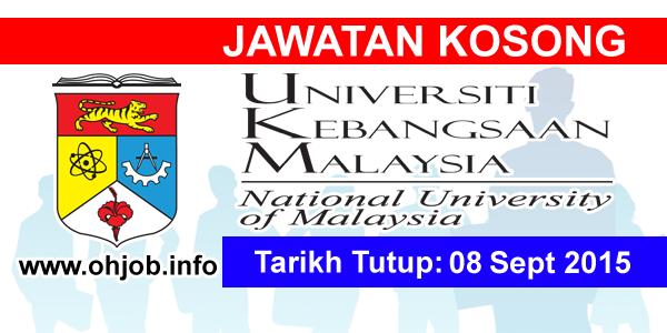 Jawatan Kerja Kosong Universiti Kebangsaan Malaysia (UKM) logo www.ohjob.info september 2015