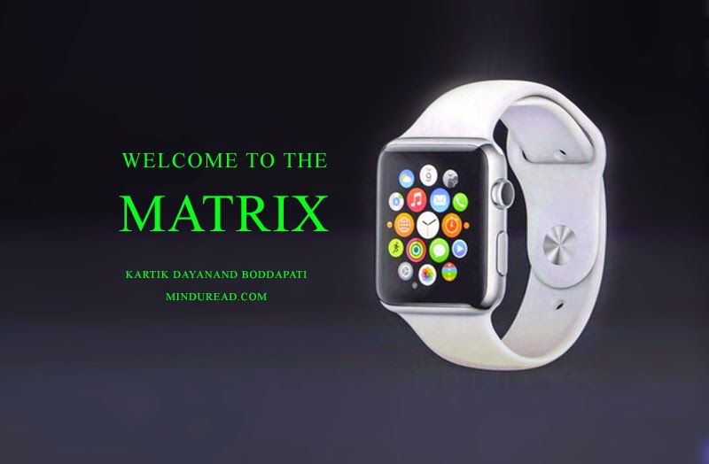 Apple Watch and the Evolution of the Matrix