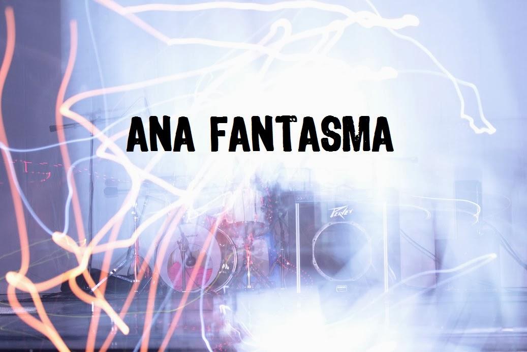 Ana Fantasma