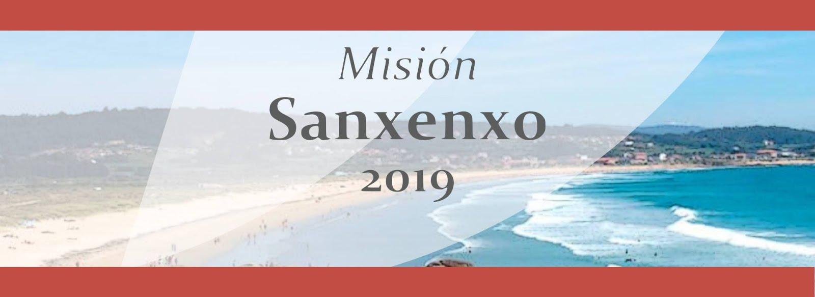 MISIÓN SANXENXO. 4-11 AGOSTO 2019