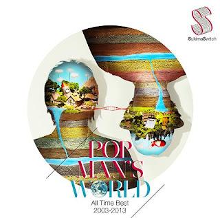 Sukima Switch スキマスイッチ - POPMAN'S WORLD - All Time Best 2003 - 2013 -