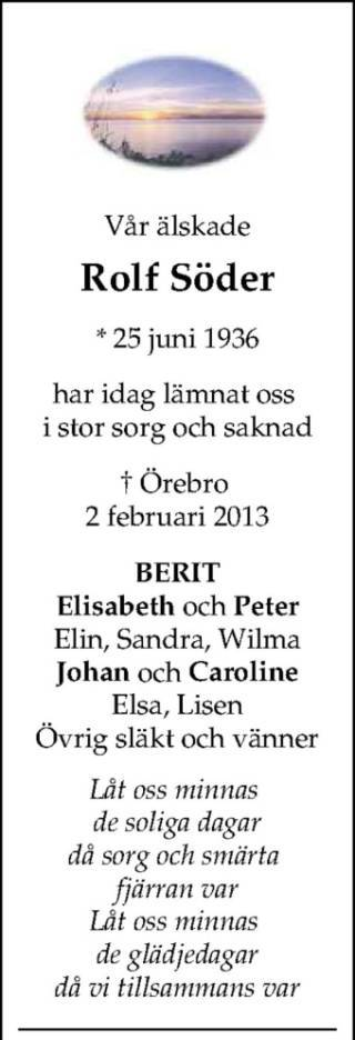 I lördags fick jag veta att min allra bästa kompis Roffe avlidit i cancer.  Jag lärde känna honom och hans underbara hustru Berit 1969 när deras son  Johan ... dbf9e85c2e9b4