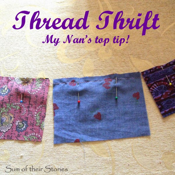 My Nan's tip for saving thread