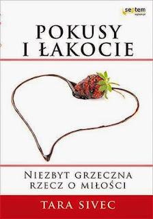 Niezbyt grzeczna rzecz o miłości -  Tara Sivec