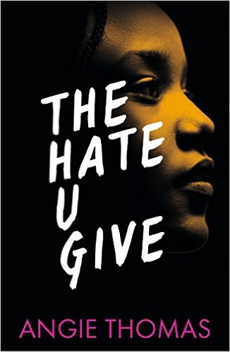 CURRENT READ: The Hate U Give, Angie Thomas