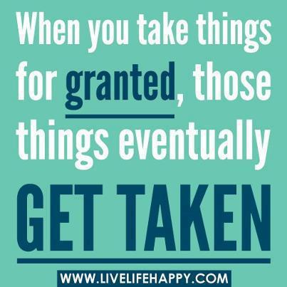 Taken For Granted Quot...