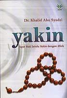 toko buku rahma: buku YAKIN AGAR HATI SELALU YAKIN DENGAN ALLAH, pengarang khalid abu syadzi, penerbit amzah
