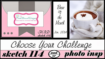 http://freshbreweddesigns.blogspot.com/2014/01/january-choose-your-challenge.html
