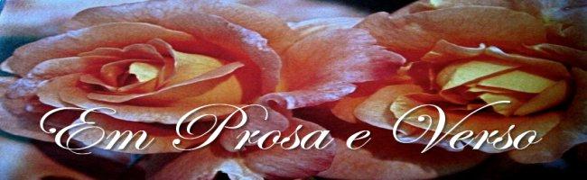 Em prosa e verso