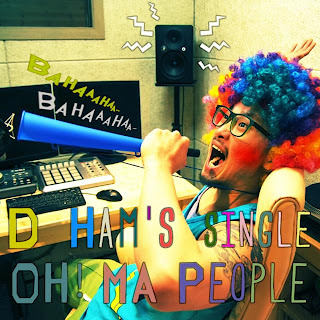 D.Ham - Oh Ma People