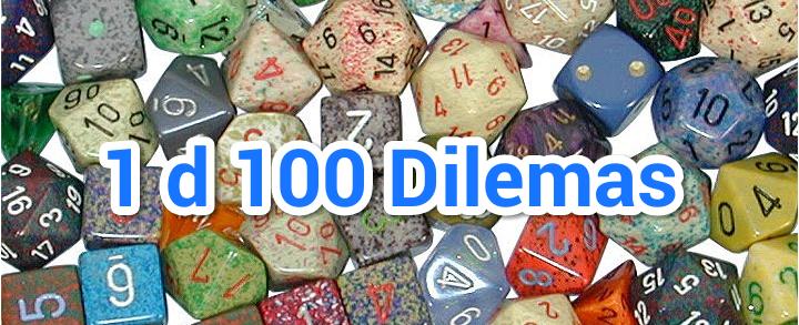 1d100 Dilemas